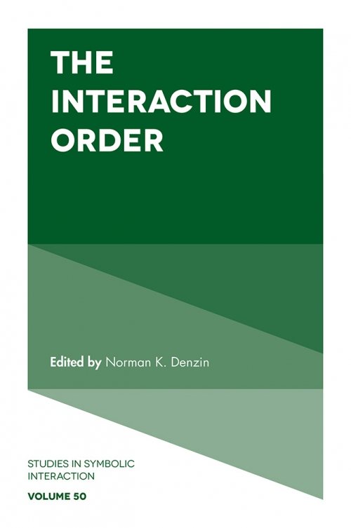 Emerald Title Detail The Interaction Order By Norman K Denzin
