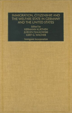 Jacket image for Immigration, Citizenship and the Welfare State in Germany and the United States (Part A & B)