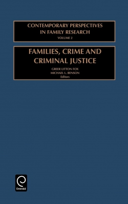 Jacket image for Families, Crime and Criminal Justice