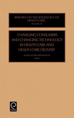 Jacket image for Changing Consumers and Changing Technology in Health Care and Health Care Delivery