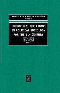 Jacket image for Theoretical Directions in Political Sociology for the 21st Century
