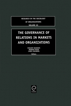 Jacket image for The Governance of Relations in Markets and Organizations