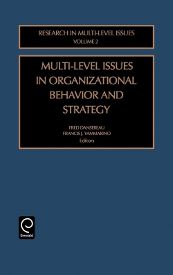 Jacket image for Multi-Level Issues in Organizational Behavior and Strategy