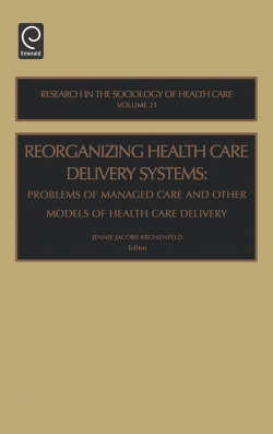 Jacket image for Reorganizing Health Care Delivery Systems
