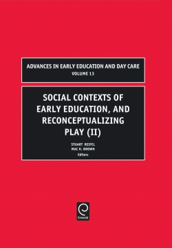 Jacket image for Social Contexts of Early Education, and Reconceptualizing Play