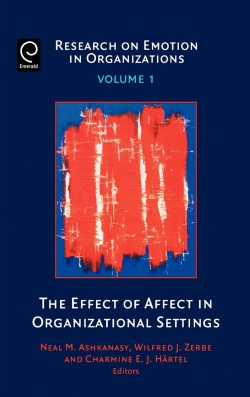 Jacket image for The Effect of Affect in Organizational Settings