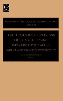 Jacket image for Health Care Services, Racial and Ethnic Minorities and Underserved Populations