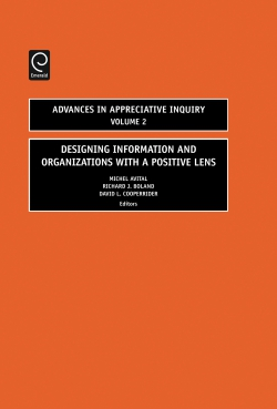 Jacket image for Designing Information and Organizations with a Positive Lens