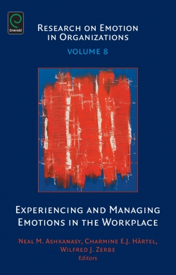 Jacket image for Experiencing and Managing Emotions in the Workplace