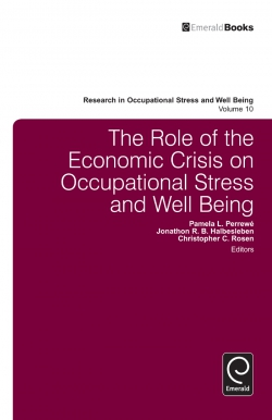 Jacket image for The Role of the Economic Crisis on Occupational Stress and Well Being