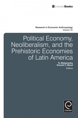 Jacket image for Political Economy, Neoliberalism, and the Prehistoric Economies of Latin America