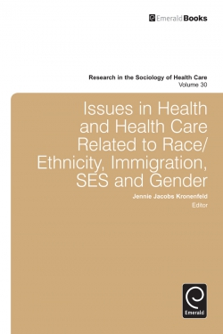 Jacket image for Issues in Health and Health Care Related to Race/Ethnicity, Immigration, SES and Gender