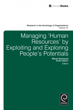 Jacket image for Managing 'Human Resources' by Exploiting and Exploring People's Potentials