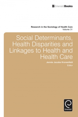 Jacket image for Social Determinants, Health Disparities and Linkages to Health and Health Care