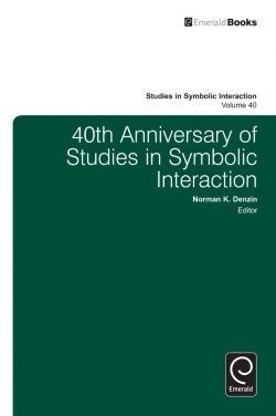 Jacket image for 40th Anniversary of Studies in Symbolic Interaction