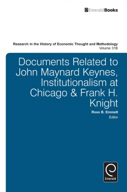 Jacket image for Documents Related to John Maynard Keynes, Institutionalism at Chicago & Frank H. Knight