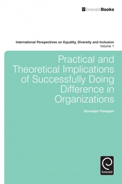 Jacket image for Practical and Theoretical Implications of Successfully Doing Difference in Organizations