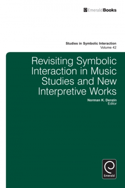 Jacket image for Revisiting Symbolic Interaction in Music Studies and New Interpretive Works