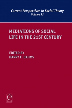 Jacket image for Mediations of Social Life in the 21st Century