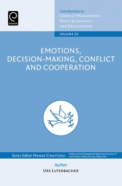 Jacket image for Emotions, Decision-Making, Conflict and Cooperation