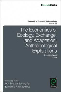 Jacket image for The Economics of Ecology, Exchange, and Adaptation