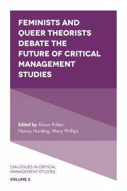 Jacket image for Feminists and Queer Theorists Debate the Future of Critical Management Studies