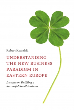 Jacket image for Understanding the New Business Paradigm in Eastern Europe
