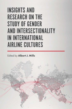 Jacket image for Insights and Research on the Study of Gender and Intersectionality in International Airline Cultures