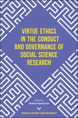 Jacket image for Virtue Ethics in the Conduct and Governance of Social Science Research