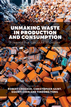 Jacket image for Unmaking Waste in Production and Consumption