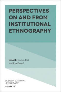 Jacket image for Perspectives on and from Institutional Ethnography