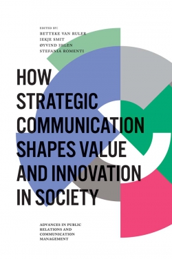 Jacket image for How Strategic Communication Shapes Value and Innovation in Society