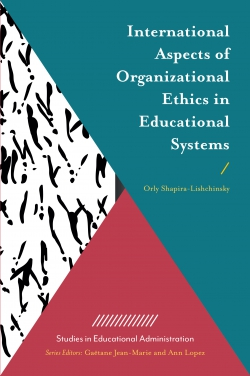 Jacket image for International Aspects of Organizational Ethics in Educational Systems