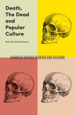 Jacket image for Death, The Dead and Popular Culture