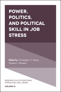 Jacket image for Power, Politics, and Political Skill in Job Stress