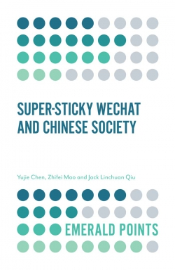 Jacket image for Super-sticky WeChat and Chinese Society
