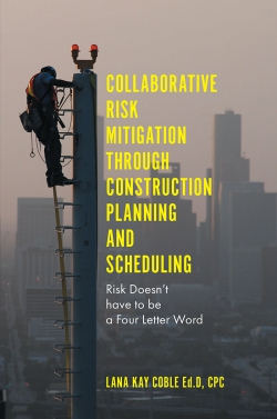 Jacket image for Collaborative Risk Mitigation Through Construction Planning and Scheduling