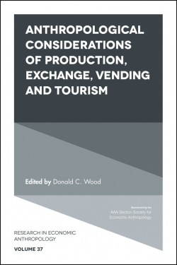 Jacket image for Anthropological Considerations of Production, Exchange, Vending and Tourism