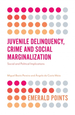 Jacket image for Juvenile Delinquency, Crime and Social Marginalization