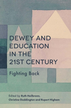 Jacket image for Dewey and Education in the 21st Century