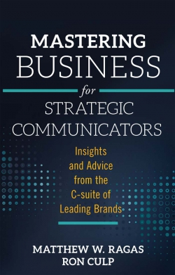 Jacket image for Mastering Business for Strategic Communicators