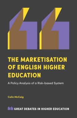 Jacket image for The Marketisation of English Higher Education