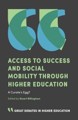 Jacket image for Access to Success and Social Mobility through Higher Education