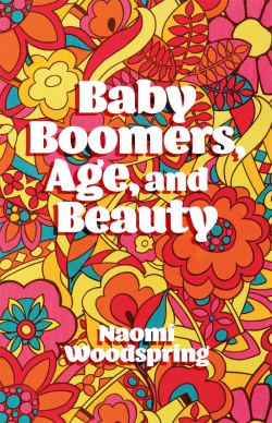 Jacket image for Baby Boomers, Age, and Beauty