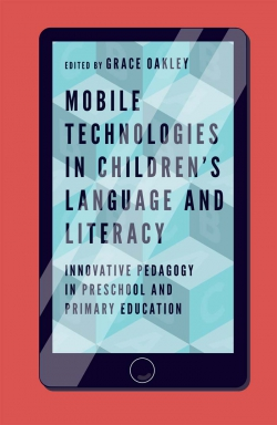 Jacket image for Mobile Technologies in Children's Language and Literacy