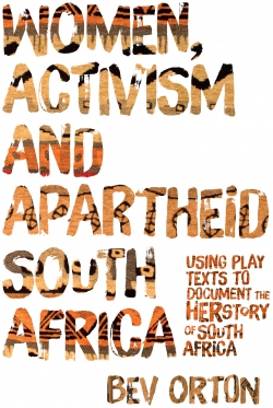 Jacket image for Women, Activism and Apartheid South Africa