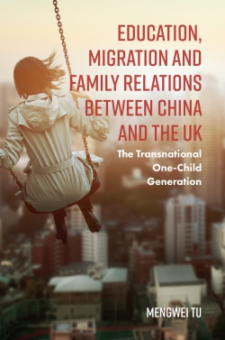 Jacket image for Education, Migration and Family Relations Between China and the UK