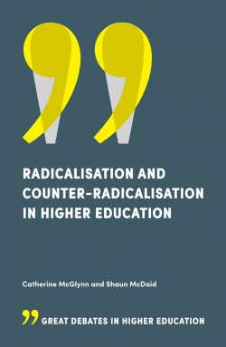 Jacket image for Radicalisation and Counter-Radicalisation in Higher Education