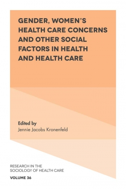 Jacket image for Gender, Women's Health Care Concerns and Other Social Factors in Health and Health Care