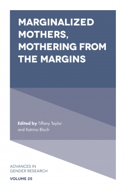 Jacket image for Marginalized Mothers, Mothering from the Margins